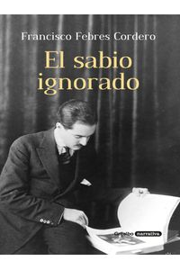 lib-el-sabio-ignorado-penguin-random-house-9789589007259