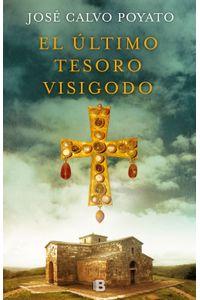 lib-el-ultimo-tesoro-visigodo-penguin-random-house-9788466664295