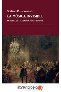 ag-la-musica-invisible-en-busca-de-la-armonia-de-las-esferas-forcola-ediciones-9788416247936