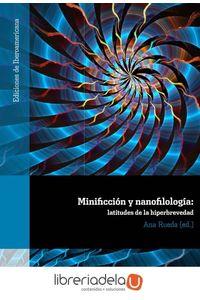 ag-minificcion-y-nanofilologia-latitudes-de-la-hiperbrevedad-iberoamericana-editorial-vervuert-sl-9788484899716