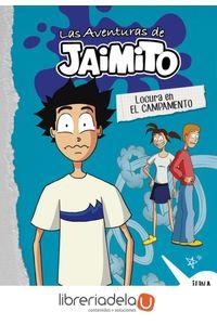 ag-las-aventuras-de-jaimito-2-locura-en-el-campamento-montena-9788490438077