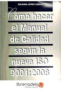 ag-como-hacer-el-manual-de-calidad-segun-la-nueva-iso-90012008-fc-editorial-9788492735822