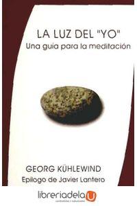 ag-la-luz-del-yo-una-guia-para-la-meditacion-editorial-rudolf-steiner-sl-9788492843152