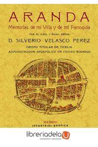 ag-aranda-memorias-de-mi-villa-y-de-mi-parroquia-editorial-maxtor-9788490012505