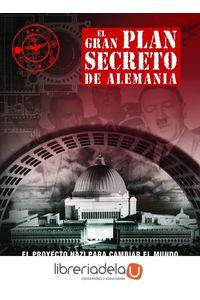 ag-el-gran-plan-secreto-de-alemania-editorial-libsa-sa-9788466231947