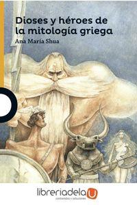 ag-dioses-y-heroes-de-la-mitologia-griega-santillana-educacion-sl-9788491220305