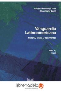 ag-vanguardia-latinoamericana-vi-historia-critica-y-documentos-brasil-iberoamericana-editorial-vervuert-sl-9788484893813