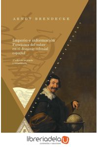 ag-imperio-e-informacion-funciones-del-saber-en-el-dominio-colonial-espanol-iberoamericana-editorial-vervuert-sl-9788484899723