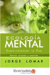 ag-ecologia-mental-experimentar-la-paz-ediciones-el-grano-de-mostaza-sl-9788494531767