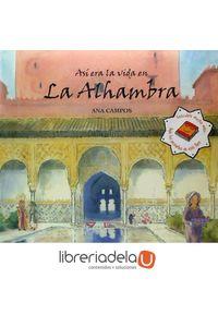 ag-asi-era-la-vida-en-la-alhambra-ediciones-miguel-sanchez-sl-9788471691514