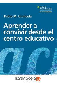 ag-aprender-a-convivir-desde-el-centro-educativo-editorial-octaedro-sl-9788417219901