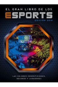 lib-el-gran-libro-de-los-esports-edicion-2018-penguin-random-house-9788417671228