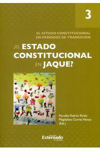 el-estado-constitucional-en-jaque-3-9789587729931-uext