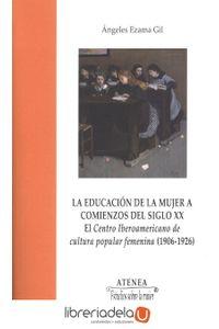 ag-la-educacion-de-la-mujer-a-comienzos-del-siglo-xx-el-centro-iberoamericano-de-cultura-popular-femenina-19061926-servicio-de-publicaciones-y-divulgacion-cientifica-de-la-universidad-de-malaga-9788497479974