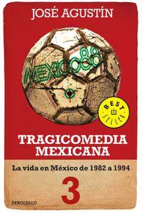 lib-tragicomedia-mexicana-3-tragicomedia-mexicana-3-penguin-random-house-9786073111157