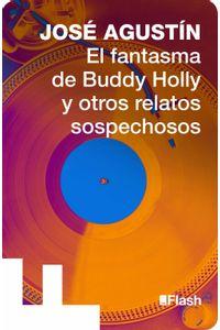 lib-el-fantasma-de-buddy-holly-y-otros-sospechosos-penguin-random-house-9786073117449