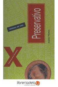 ag-preservativo-manual-de-uso-ediciones-de-la-tempestad-sl-9788479480011