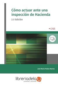 ag-como-actuar-ante-una-inspeccion-de-hacienda-ciss-9788499540856