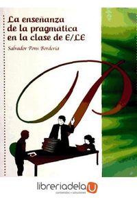 ag-la-ensenanza-de-la-pragmatica-en-la-clase-de-ele-arco-libros-la-muralla-sl-9788476356074