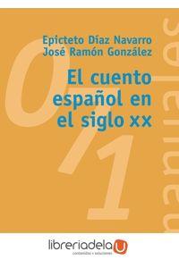 ag-el-cuento-espanol-en-el-siglo-xx-alianza-editorial-9788420686936