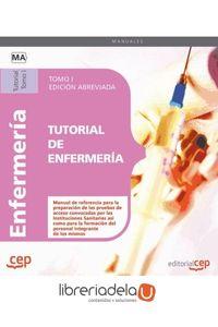 ag-tutorial-de-enfermeria-tomo-i-edicion-abreviada-en-blanco-y-negro-editorial-cep-sl-9788468115245