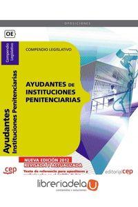 ag-instituciones-penitenciarias-compendio-legislativo-editorial-cep-sl-9788468130910