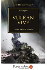 ag-the-horus-heresy-26-vulkan-vive-ediciones-minotauro-9788445003336