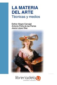 ag-la-materia-del-arte-tecnicas-y-medios-editorial-universitaria-ramon-areces-9788499612256