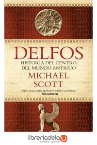 ag-delfos-historia-del-centro-del-mundo-antiguo-editorial-ariel-9788434425781