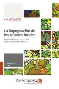 ag-la-impugnacion-de-los-tributos-locales-especial-referencia-a-la-via-economicoadministrativa-el-consultor-de-los-ayuntamientos-9788470527937