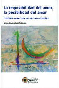 La-imposibilidad-del-amor-9789587645996-upbo