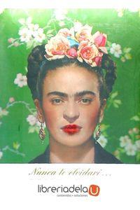 ag-nunca-te-olvidare-de-frida-kahlo-para-nickolas-muray-fotografias-y-cartas-ineditas-rm-verlag-sl-9788493303655