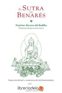 ag-el-sutra-de-benares-el-primer-discurso-del-buddha-editorial-kairos-sa-9788499883663