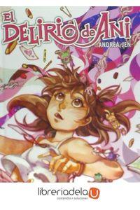 ag-el-delirio-de-ani-editorial-ivrea-9788416512935