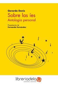 ag-sobre-las-ies-antologia-personal-fondo-de-cultura-economica-de-espana-sl-9788437507453
