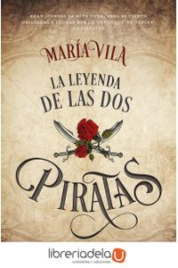 ag-la-leyenda-de-las-dos-piratas-editorial-planeta-sa-9788408172475