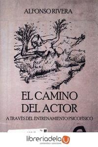 ag-el-camino-del-actor-a-traves-del-entrenamiento-psicofisico-ediciones-antigona-sl-9788416923311